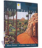 The book, Saint Francis features text by Marie Dennis and art by John August Swanson. The text by Marie Dennis is inspired  			     by John August Swansons wonderful serigraph of Francis of Assisi. In her writing, Marie Dennis concentrates on the sheer goodness  			     of St. Francis, his love for God and for all humankind, his joy in all creation, and the example he provides for us to follow.  			     John August Swanson also visually illustrates these inspiring qualities in his wonderfully narrative serigraph of Francis of Assisi.  			     Saint Francis is available for sale in the Eyekons Gallery at www.eyekons.com. Eyekons Books is a resource for creative books that  			     feature contemporary Christian artists
